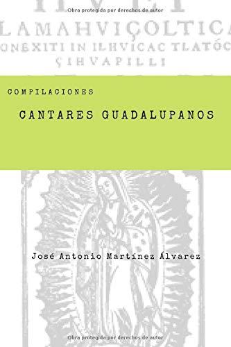 Cantares guadalupanos (Compilaciones)