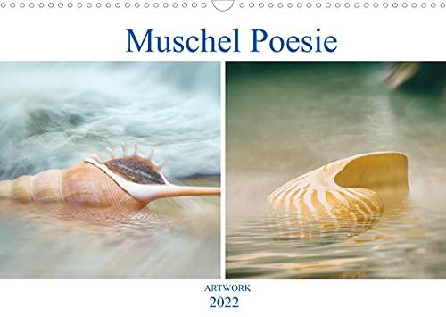 Muschel Poesie - ARTWORK (Wandkalender 2022 DIN A3 quer)