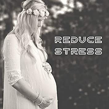Reduce Stress -  Hypnotherapy Birthing, Pregnancy Music for Labor, Future Baby and Future Mom