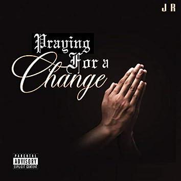 Praying for a Change