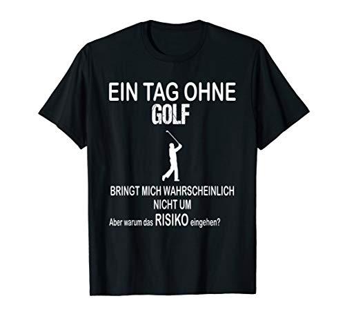 Ein Tag Ohne Golf Lustiges Weihnachtsgeschenk Advent Shirt T-Shirt