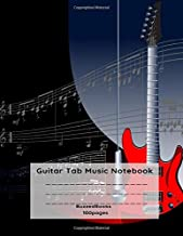 Guitar Tab Music Notebook: Guitar Tablature Book, Blank Music Journal for Guitar Music Notes, Staff Music Paper for Guitar Players, Musicians, ... Pages) (Guitar Manuscript Books)