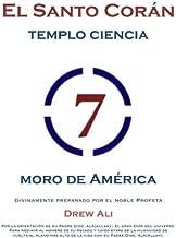 El Santo Koran Del Templo De la Ciencia Moro de America: Holy Koran Circle Seven (Spanish Edition)