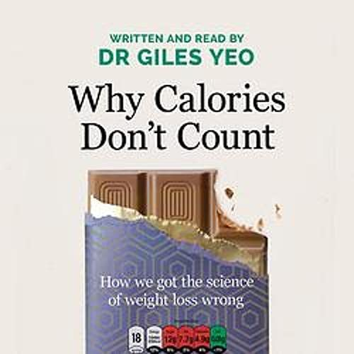 Why Calories Don't Count cover art