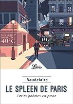 Le spleen de Paris - Petits poèmes en prose de Thomas Garet