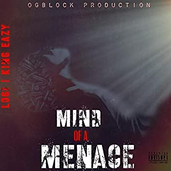 Mind of A Menace (feat. Logi)