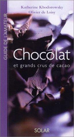 Chocolat et grands crus de cacao
