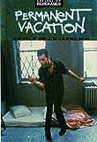 Permanent vacation [Francia] [DVD]