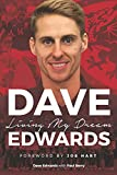 Dave Edwards: Living My Dream (English Edition)