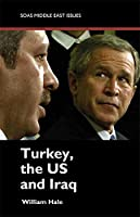 Turkey, the US and Iraq (Middle East Issues)