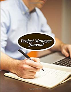 """Project Manager Journal: Perfect Manager Organizer, Meeting Schedule Attendees, Execution Plans, Cost Control, Make Actions Notes, Follow Up Item, Reminder Notes, 8.5"""" x 11"""". (Project Logs)"""