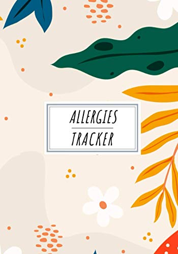 Allergies Tracker: Daily Journal to Keep Track and Reviews | Record Date,...