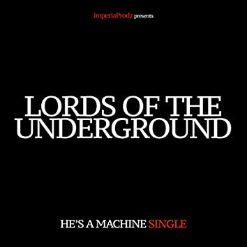 He's a Machine