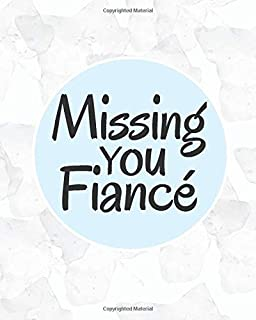 Missing You Fiancé: Lined Journal Notebook For Missing You After Death | Journal Memory Book for Fiancé after Death - I Mi...