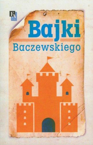 Bajki Baczewskiego