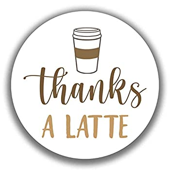 2  Round Thanks A Latte Appreciation Thank You Stickers  40 Labels   Latte Brown