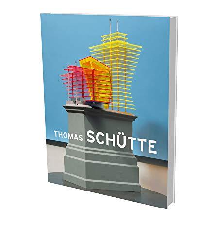 Thomas Schütte: Big Buildings: Modelle und Ansichten 1980–2010: Models and Views 1980-2010