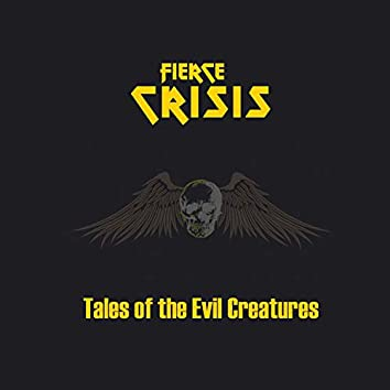 Tales of the Evil Creatures
