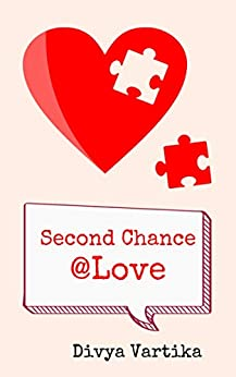 Second Chance @Love by [Divya Vartika]