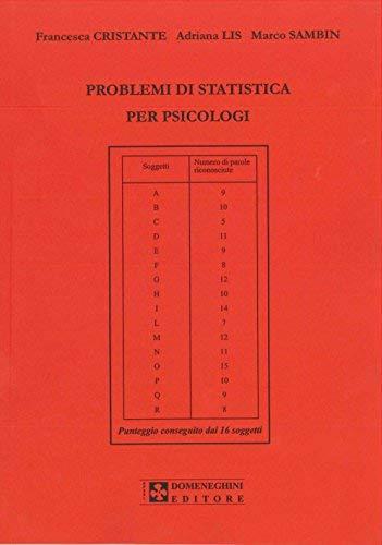 Problemi di statistica per psicologi. Problemi risolti e problemi da risolvere