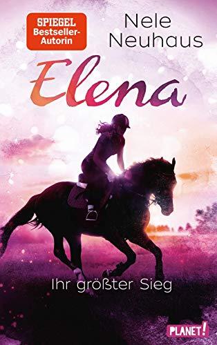 Elena – Ein Leben für Pferde 5: Elena – Ihr größter Sieg: Romanserie der Bestsellerautorin (5)