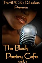 The Black Poetry Cafe: Vol. 1