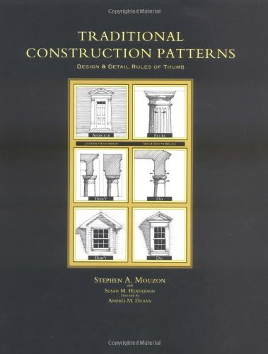 Traditional Construction Patterns By Mouzon Stephen A Author Paperback