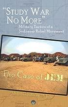 لا مزيد من: وتكتيكات عسكري من الحرب الدراسة A sudanese Rebel الحركة: الجراب من Jem