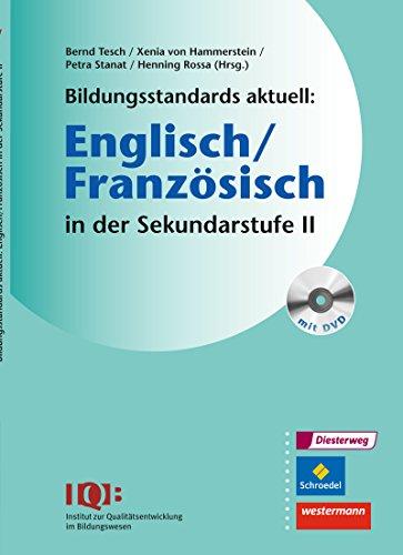 Bildungsstandards aktuell: Englisch/Französisch in der Sekundarstufe II