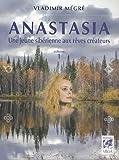 Anastasia, une jeune sibérienne aux rêves créateurs - volume 1