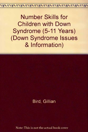Number Skills for Children with Down Syndrome (5-11 Years) (Down Syndrome Issues & Information)