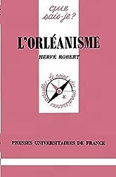 L'orléanisme de Hervé Robert