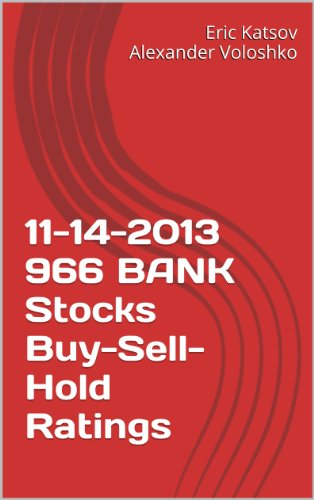 11-14-2013 BANK Stocks Buy-Sell-Hold Ratings (Buy-Sell-Hold+ Stocks iPhone App) (English Edition)