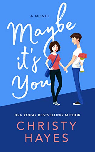 Maybe it's You (Kiss & Tell Book 4) (English Edition)