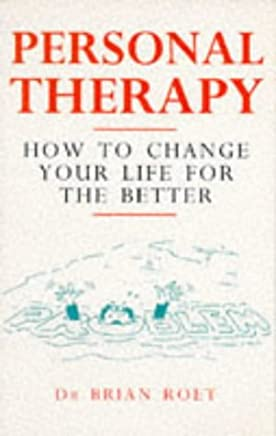 Personal Therapy: How to Change Your Life for the Better