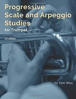 Progressive Scale and Arpeggio Studies for Trumpet