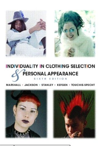 Individuality in Clothing Selection and Personal Appearance (6th Edition)