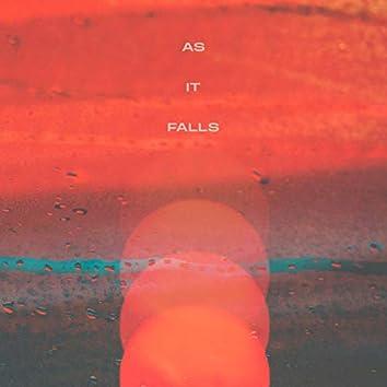 As It Falls