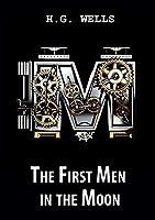 The First Men in the Moon / Первые люди на Луне