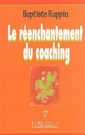 Le Réenchantement du Coaching