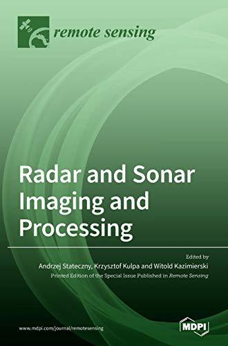 Radar and Sonar Imaging and Processing