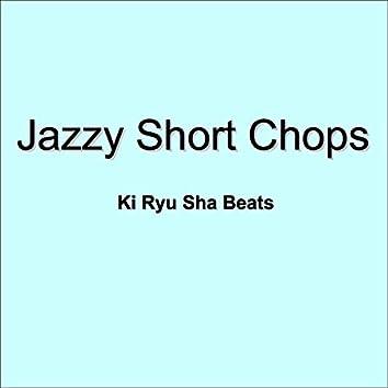 Jazzy Short Chops