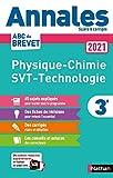 Annales ABC du Brevet 2021 - Physique-Chimie - SVT (Sciences de la vie...