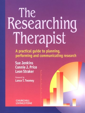 The Researching Therapist: A Practical Guide to Planning, Performing and Communicating Research
