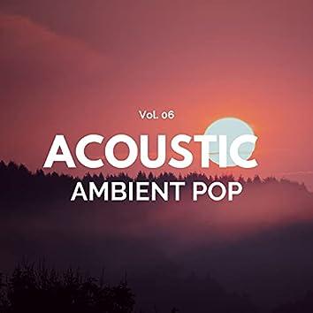 Acoustic Ambient Pop - Vol. 06