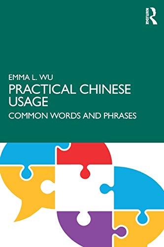 Practical Chinese Usage: Common Words and Phrases