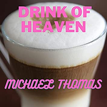 Drink of Heaven