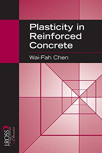 Plasticity in Reinforced Concrete (J Ross Publishing Classics)