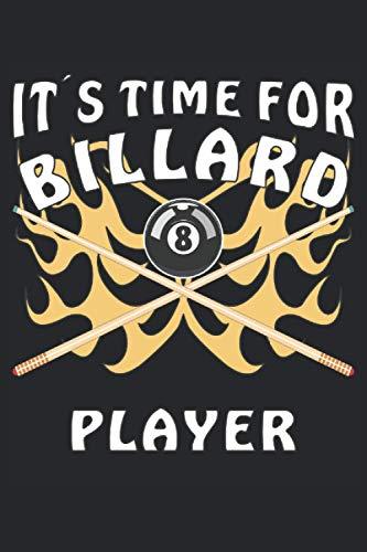 ITS TIME FOR BILLARD PLAYER: Liniertes Notizbuch-Tagebuch bzw. Übungsbuch mit 120 Seiten