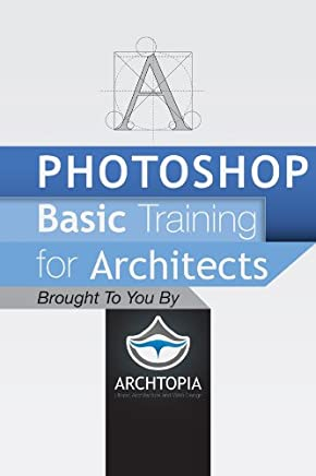 Photoshop Basic Training for Architects